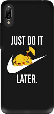 Nike Parody Just Do it Later X Pikachu for Huawei Y6 2019