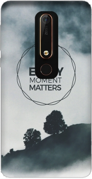 Every Moment Matters Case for Nokia 6.1