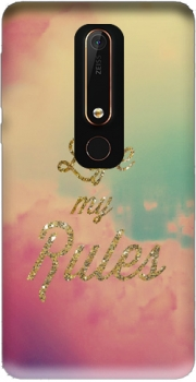 My life My rules Case for Nokia 6.1