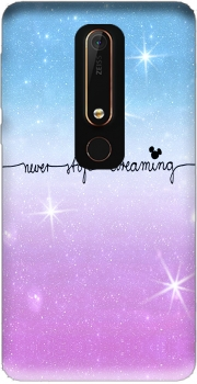 Never Stop dreaming Case for Nokia 6.1