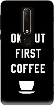 Ok But First Coffee Case for Nokia 6.1