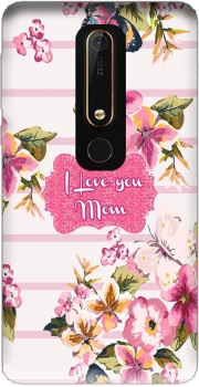 Pink floral Marinière - Love You Mom Case for Nokia 6.1