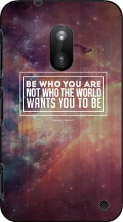 Be who you are Case for Nokia Lumia 620