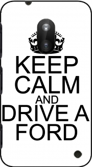 Keep Calm And Drive a Ford Case for Nokia Lumia 620