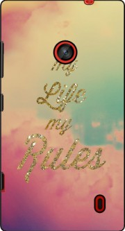 My life My rules Case for Nokia Lumia 630