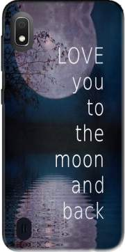I love you to the moon and back Case for Samsung Galaxy A10