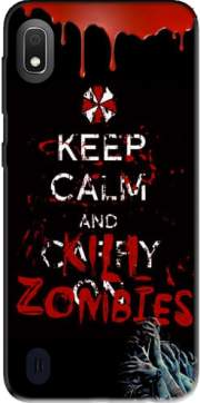 Keep Calm And Kill Zombies Case for Samsung Galaxy A10