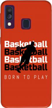 Basketball Born To Play Case for Samsung Galaxy A40