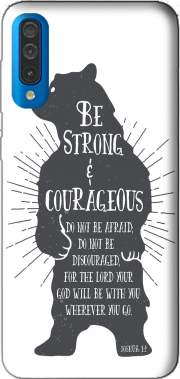 Be Strong and courageous Joshua 1v9 Bear Case for Samsung Galaxy A50