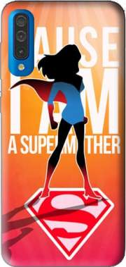 I am a super mom Case for Samsung Galaxy A50