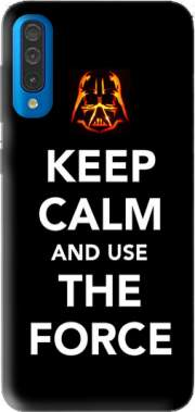 Keep Calm And Use the Force Case for Samsung Galaxy A50