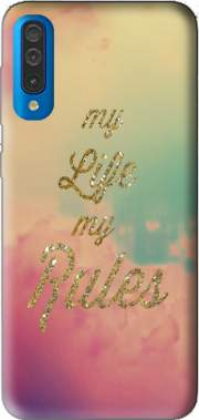 My life My rules Case for Samsung Galaxy A50