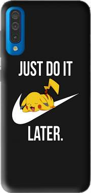 Nike Parody Just Do it Later X Pikachu for Samsung Galaxy A50