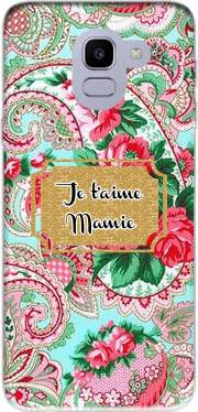 Floral Old Tissue - Je t'aime Mamie Case for Samsung Galaxy J6 2018