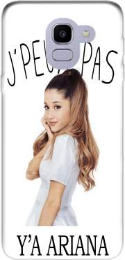 Je peux pas ya ariana Case for Samsung Galaxy J6 2018