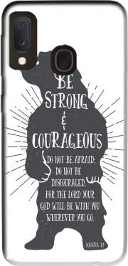 Be Strong and courageous Joshua 1v9 Bear Case for Samsung Galaxy A20E