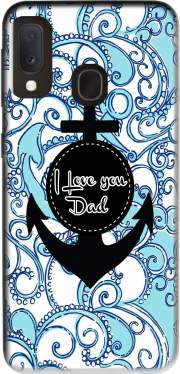 Blue Water - I love you Dad Case for Samsung Galaxy A20E