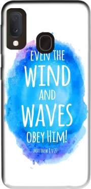 Even the wind and waves Obey him Matthew 8v27 Case for Samsung Galaxy A20E