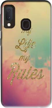 My life My rules Case for Samsung Galaxy A20E