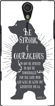 Be Strong and courageous Joshua 1v9 Bear Case for Sony Ericsson Xperia S HD