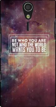 Be who you are Case for Sony Ericsson Xperia S HD