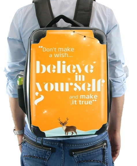 Believe in yourself for Backpack