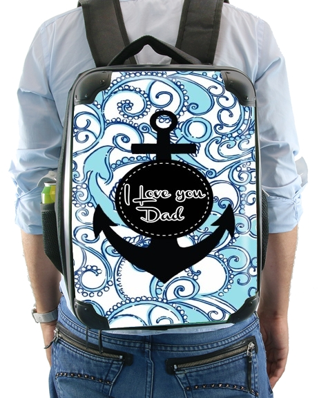 Blue Water - I love you Dad for Backpack