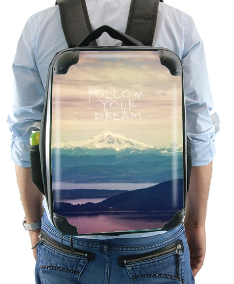 follow your dream for Backpack