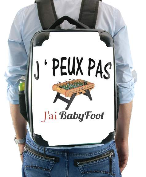 Je peux pas jai babyfoot for Backpack
