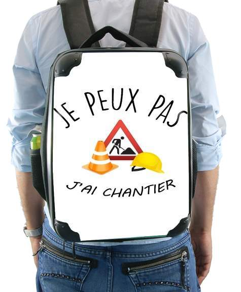 Je peux pas j'ai chantier for Backpack