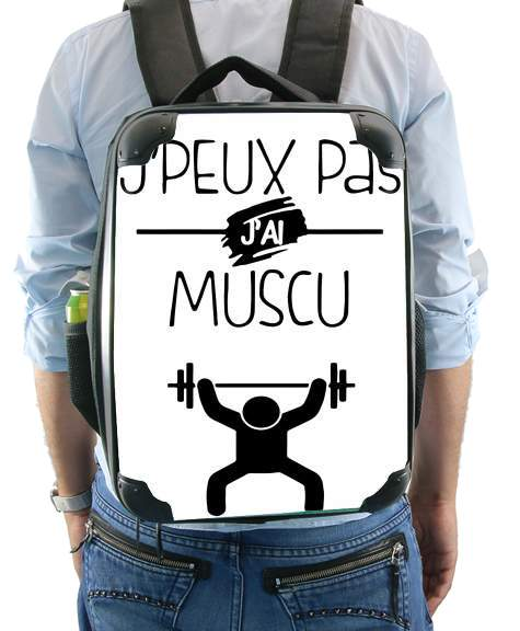 Je peux pas jai musculation for Backpack