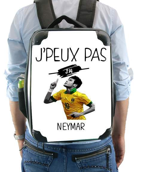 Je peux pas jai Neymar for Backpack