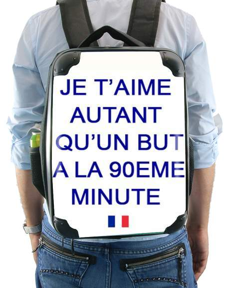 Je t aime autant qu un but a la 90eme minutes for Backpack