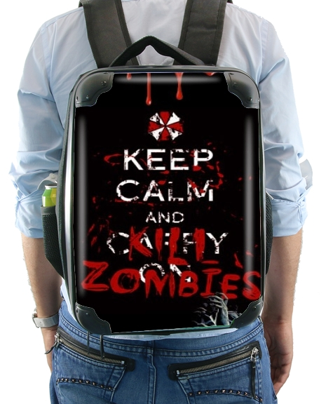 Keep Calm And Kill Zombies for Backpack
