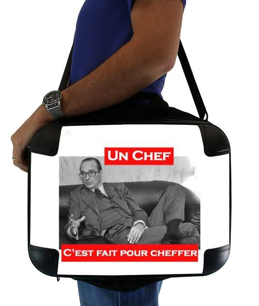 "Chirac Un Chef cest fait pour cheffer for Laptop briefcase 15"" / Notebook / Tablet"