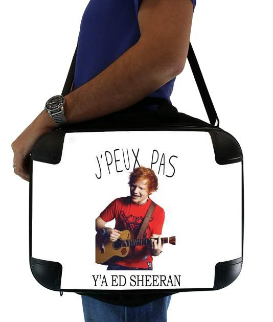 "Je peux pas ya ed sheeran for Laptop briefcase 15"" / Notebook / Tablet"
