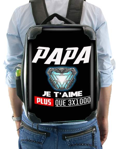 Papa je taime plus que 3x1000 for Backpack