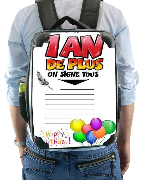 Un An de plus Cadeau anniversaire a dedicacer for Backpack