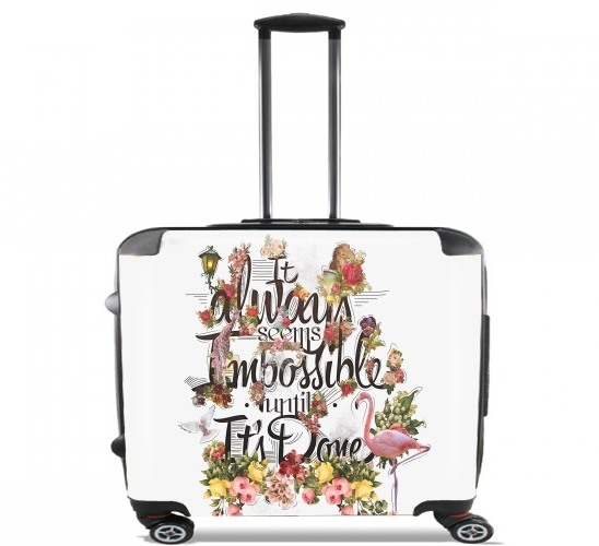 "It always seems impossible until It's done for Wheeled bag cabin luggage suitcase trolley 17"" laptop"