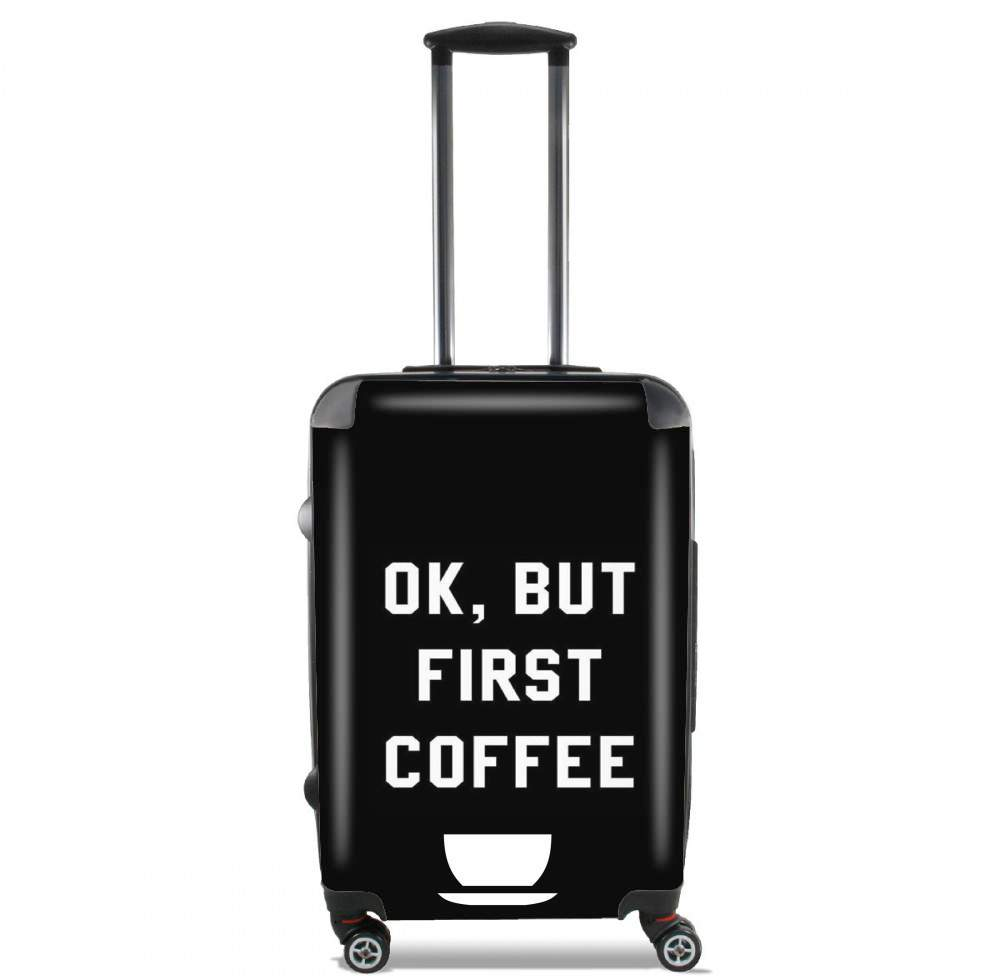 Ok But First Coffee for Lightweight Hand Luggage Bag - Cabin Baggage